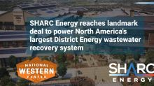 Sharc Energy Reaches Landmark Deal to Power North America's Largest District Energy Wastewater Recovery System