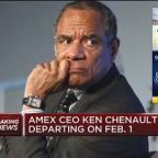 Amex CEO Ken Chenault departing Feb. 1