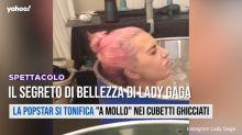 Il segreto di bellezza di Lady Gaga
