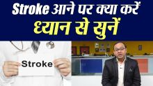 Stroke: All you need to do during & post stroke
