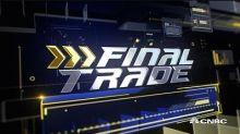 Final Trades: BABA, GM, SPY & TGT
