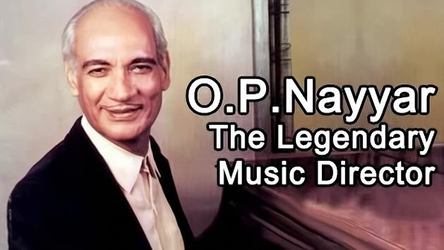 O.P Nayyar- The Legendary Music Director