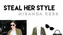 Steal her Style: Der elegante Alltags-Look von Miranda Kerr