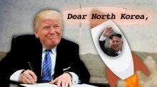 Dear North Korea, it's President Trump