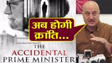Anupam Kher reveals The Accidental Prime Minister to bring Revolution ; Watch video