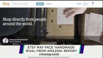 Etsy may face 'Handmade' rival from Amazon