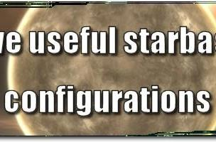 EVE Evolved: Five useful starbase configurations