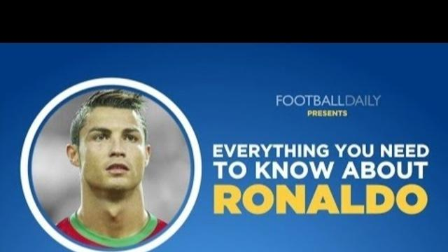 Everything You Need To Know About Ronaldo