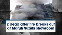2 dead after fire breaks out at Maruti Suzuki showroom
