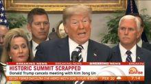 Donald Trump cancels North Korean summit