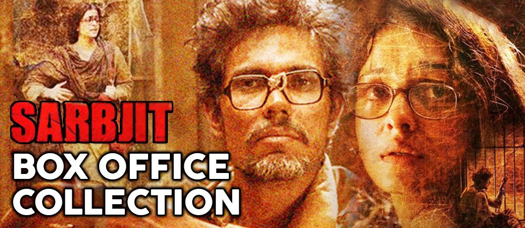 Sarbjit first day box office collection video - Box office collection news ...
