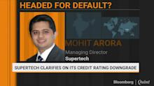 Supertech Clarifies On Its Credit Rating Downgrade