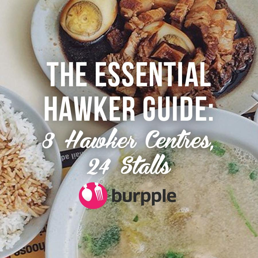 Burpple - The Essential Hawker Guide in Singapore