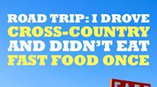 I Drove Cross-Country and Didn't Eat Fast Food Once