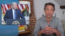 Seth Meyers on Trump: 'The worst-case scenario is here'