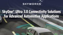 Skyworks Unveils Connectivity Solutions for Emerging Automotive Platforms
