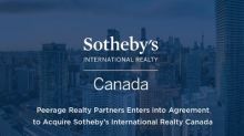 Peerage Realty Partners Enters into Agreement to Acquire Sotheby's International Realty Canada from an Affiliate of Dundee Corporation