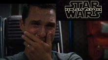 Watch Matthew McConaughey (In 'Interstellar') Cry His Eyes Out at the New 'Star Wars' Trailer