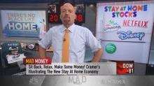 Cramer finds new ways to play the 'stay-at-home' economy