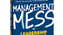 Franklin Covey Co. and Mango Publishing Release New Book, Management Mess to Leadership Success: 30 Challenges to Become the Leader You Would Follow