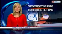 Crescent City Classic traffic restrictions