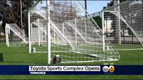 Toyota Sports Complex Opens In Torrance