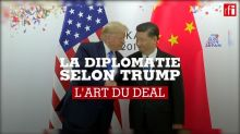 La diplomatie selon Trump [4/6] L'art du deal