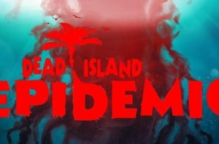 Dead Island: Epidemic puts zombies back in MOBAs