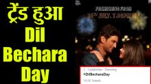 Sushant Singh Rajput's Dil Bechara Day trending on Twitter