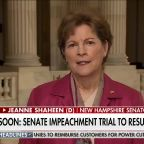 Sen. Jeanne Shaheen says a fair impeachment trial includes documents and witnesses