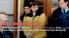 Paul Bernardo's life in prison