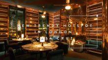 倫敦最新打卡蒲點:潮人熱捧時尚餐廳 Casa Cruz ,設計感滿分不能錯過!