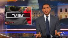 Trevor Noah speaks out against the violent portion of the Antifa movement