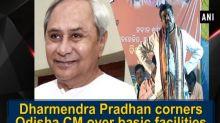 Dharmendra Pradhan corners Odisha CM over basic facilities in Bijepur