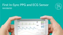Maxim Introduces Industry's First Integrated PPG and ECG Biosensor Module for Mobile Devices