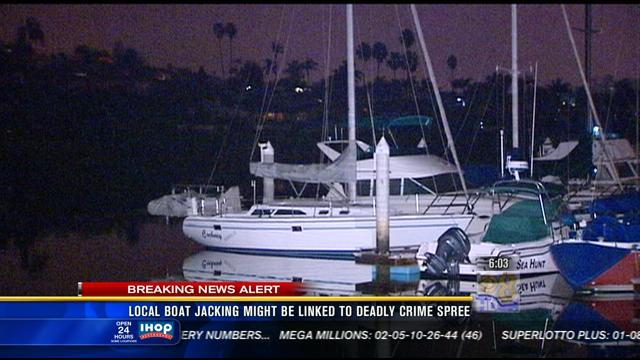 6AM UPDATE | Local boat jacking might be linked to deadly crime spree