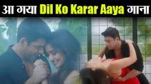 Siddharth Shukla & Neha Sharma's song Dil Ko Karaar Aaya Release