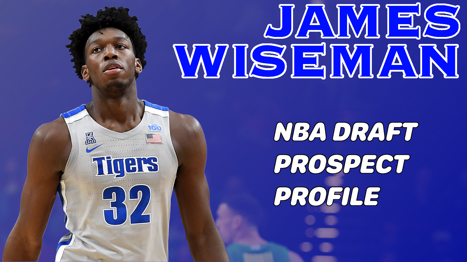 James Wiseman Is The New Blueprint For Evaluating Bluechip Prospects