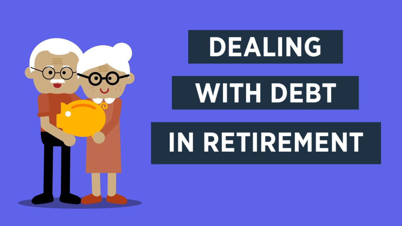 4 ways to deal with debt in retirement