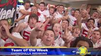 Me-N-Eds Team of the Week: Chowchilla Redskins