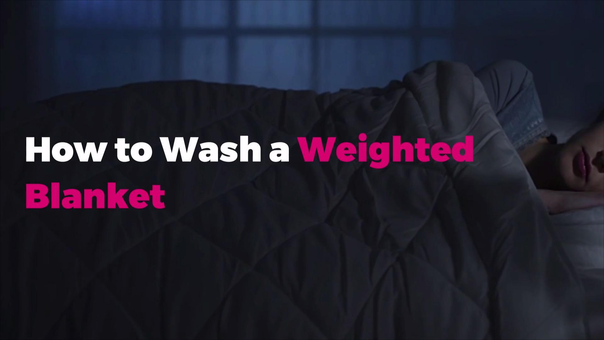 How To Wash A Weighted Blanket Video