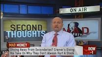 Secondaries can be great buying opportunities: Cramer