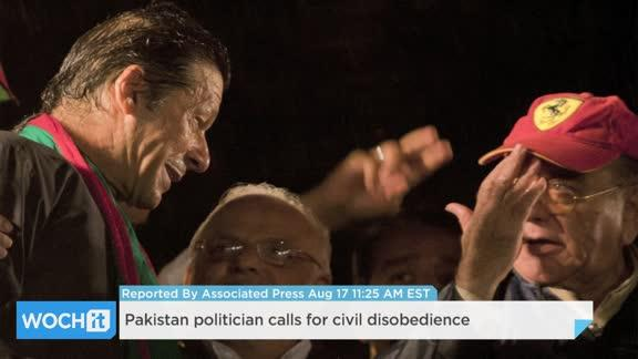 Pakistan Politician Calls For Civil Disobedience