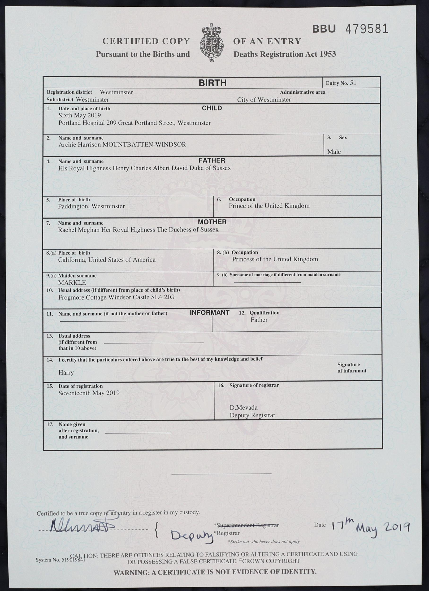 The birth certificate of Archie Harrison Mountbatten-Windsor, son of the Duke and Duchess of Sussex, who was born at the Portland Hospital in London.