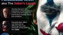 Pseudobulbar Affect (PBA): The Medical Condition Behind Joker's Laugh
