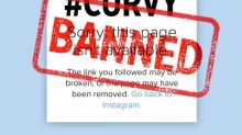 Why Is #Curvy Banned On Instagram?