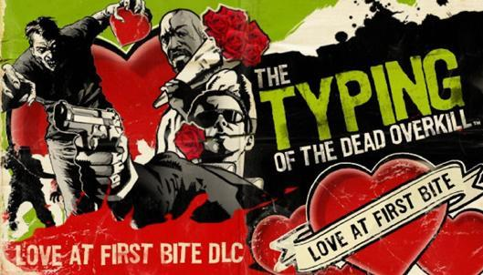 Typing of the Dead: Overkill yearns for 'Love at First Bite' Valentine's DLC