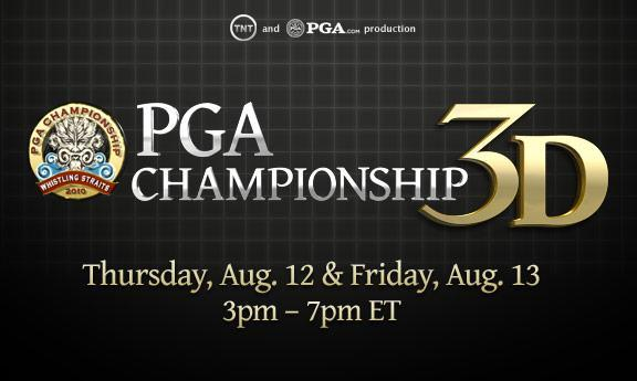 92nd PGA Championship loads up with HD, online, mobile and 3D video this weekend