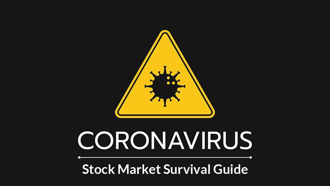 News post image: Coronavirus Stock Market Crash Survival Guide