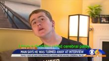 19-year-old with cerebral palsy says he was denied job interview because store doesn't 'hire people with disabilities'